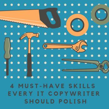 4 skills for IT copywriter