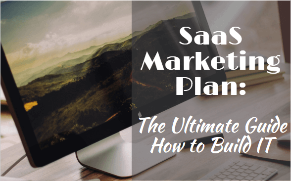 SaaS Marketing Plan - featured Image