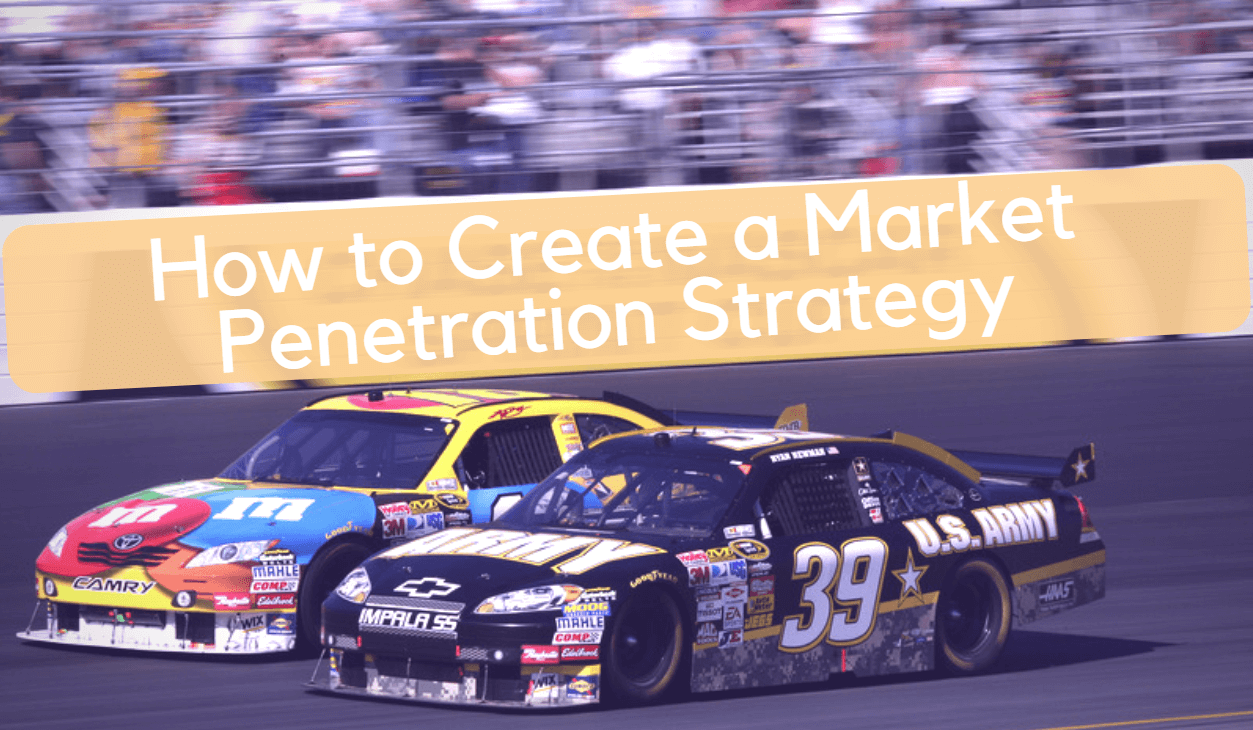 How to create a market penetration strategy?