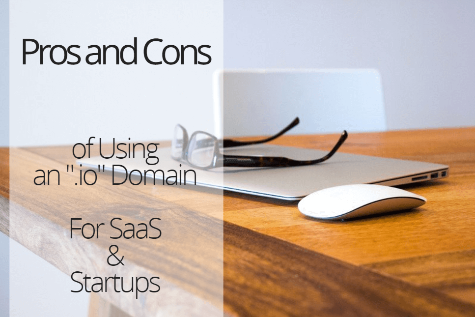 .io Domains For SaaS and Startups